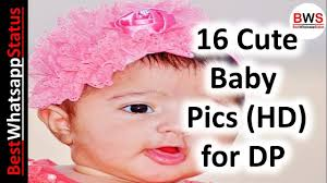 cute baby pics hd cute baby pics for dp cute baby pics for whatsapp dp 2018 free