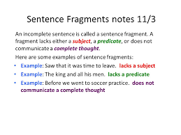 Sentence Fragments Complete Sentences And Sentence Fragments Warm Ups For 11 3 11