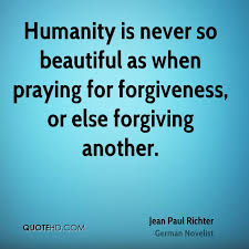 Beautiful Quotes On Forgiveness Best Of Jean Paul Richter Forgiveness Quotes QuoteHD