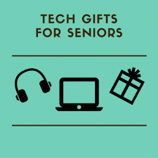 5 cool tech gifts for seniors