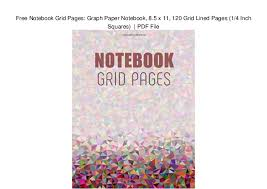 Free Notebook Grid Pages Graph Paper Notebook 8 5 X 11 120 Grid Li
