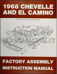 1968 chevelle wiring diagram manual reprint bu ss el camino 1968 chevelle factory assembly manual reprint el camino bu and ss