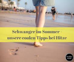 Schwanger Im Sommer Unsere Coolen Tipps Bei Hitze
