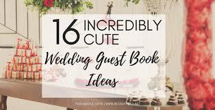 Guest Book Template Classy Best Gift Idea 48 INCREDIBLY CUTE WEDDING GUEST BOOK IDEAS