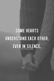 Some Hearts Understand Each Other Even In Silence Love Pinterest Classy Silent Love Pic