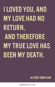 Death And Love Quotes Best Quotes About Death And Love Unique How To Make Picture Quotes About