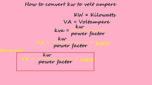 Kilowatt To Amps Chart How To Convert Kw To Volt Ampere Electrical Formulas