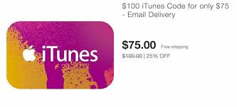 itunes gift card 100 for 75