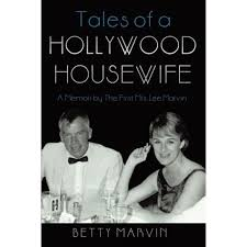 Tales of a Hollywood Housewife by Betty Marvin