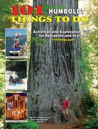 101 Things To Do In Humboldt County 2019 By 101 Things To Do
