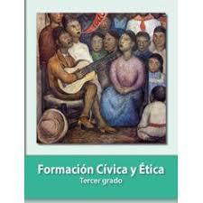 Formación cívica y ética nivel. Conaliteg