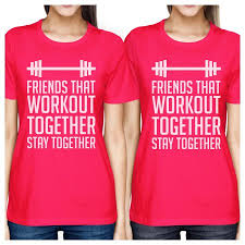 Friends Workout Together Womens Hot Pink Cute Matching T Shirts