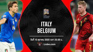 ถ่ายทอดสดฟุตบอล ยูฟ่าเนชันส์ลีก 2021 ชิงอันดับ 3 อิตาลี vs เบลเยียม