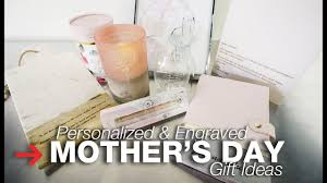 mother s day gift ideas personalized mother s day gifts engraved gifts