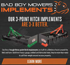 bad boy implements our line of tough three point hitch implements are built for