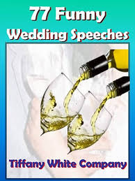 Funny Wedding Speeches - 77 Collections For The Bride, Groom ...