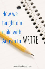 best ideas about autism activities preschool art how we taught our child autism to write