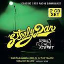 Green Flower Street: Radio Broadcast 1993 album by Steely Dan