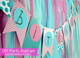Diy Birthday Decorations Easiest Ever Diy Birthday Banner Part 2 Rain On A Tin Roof
