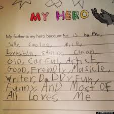 cute kid note of the day my father is my hero huffpost my father is my hero