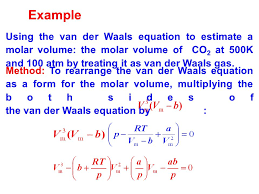 example using the van der waals equation to estimate a molar volume the molar volume