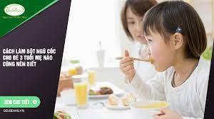 Cách làm bột ngũ cốc cho bé 3 tuổi mẹ nào cũng nên biết – Deli Beans – Bột ngũ  cốc tăng cân, giảm cân, dinh dưỡng, gym