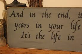 Small Picture Abraham Lincoln Quote Life In Your Years Wood Sign Home Decor