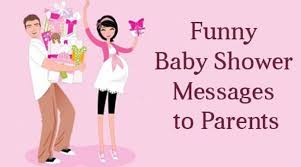 Baby Shower Quotes Mesmerizing Funny Baby Shower Messages To Parents