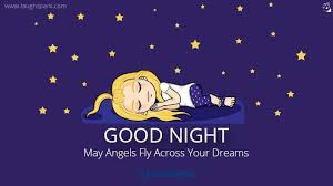 Cute Good Night Quotes Delectable May Angels Fly Across Your Dreams Good Night Quotes For Cute Baby