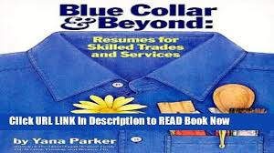 Download Blue Collar And Beyond Resumes For Skilled Trades And