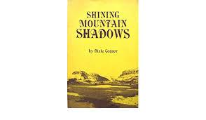 Shining Mountain Shadows: Connor, Dixie: 9780918292025: Amazon.com ...