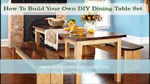Make Your Own Kitchen Table How To Build Your Own Diy Dining Table Set Youtube