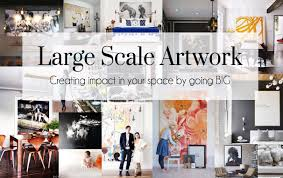 Large Scale Art Large Scale Art The Busy Girl Blog