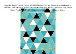 About For Books Teacher Planner 2018 2019 Lesson Plan And Record Boo
