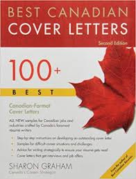 Best Canadian Cover Letters 100 Best Canadian Format Cover Letters