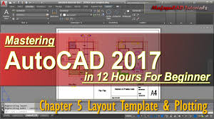 autocad 2017 layout template plotting tutorial course chapter 5 you