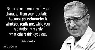 John Wooden Leadership Quotes Impressive John Wooden Quote Be More Concerned With Your Character Than Your