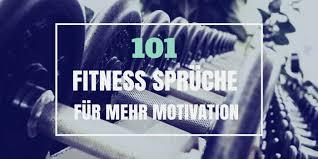 101 Motivationssprüche Für Sport Und Fitness