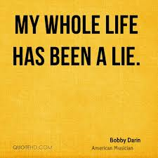Whole Life Quotes Bobby Darin Quotes QuoteHD 28