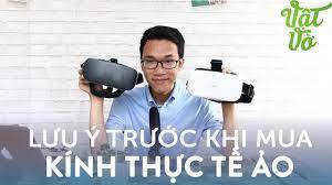 Vlog 69] Những lưu ý khi mua kính thực tế ảo VR: có nên mua không?   Danh  Sách nội dung nói về kinh vr đúng chuẩn - Sơn Dương Paper