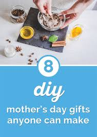 8 Diy Mothers Day Gifts Absolutely Anyone Can Make