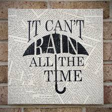 Canvas Wall Art Quotes Quote On Canvas It Cant Rain All The Time By  Tribeandtrade