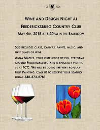 Wine And Design Fredericksburg Calendar Fredericksburg Country Club