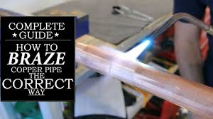 Harris Solder Chart How To Correctly Braze Silver Solder A Copper Pipe 5