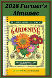 farmers almanac gardening. Interesting Almanac 2018 Old Farmers Almanac Gardening Advice Folklore And Secrets  Engagement Calendar Gardening Afflink Inside Almanac R