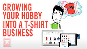 growing your hobby into a t shirt business growing your hobby into a t shirt business
