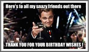 Thank you for birthday wishes funny ~ Thank you for birthday wishes funny ~ Funny birthday thank you meme quotes happy birthday wishes