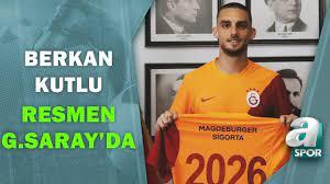 Berkan Kutlu Resmen Galatasaray'da! Transferin Detayları Belli Oldu! / A  Spor/Son Sayfa / 29.07.2021 - YouTube