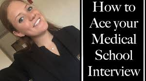 how to ace your medical school interview tips hints and how to ace your medical school interview tips hints and reminders