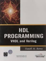 Digital Design 2nd Edition By Frank Vahid Hdl Programming Fundamentals Vhdl And Verilog W Cd Nazeih